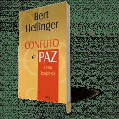 CONFLITO E PAZ - UMA RESPOSTA