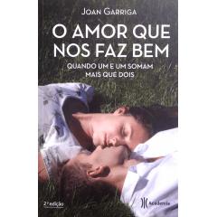 O AMOR QUE NOS FAZ BEM